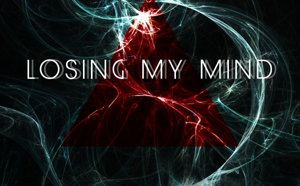 """""""LOSING MY MIND""""  Audio preview my new single"""